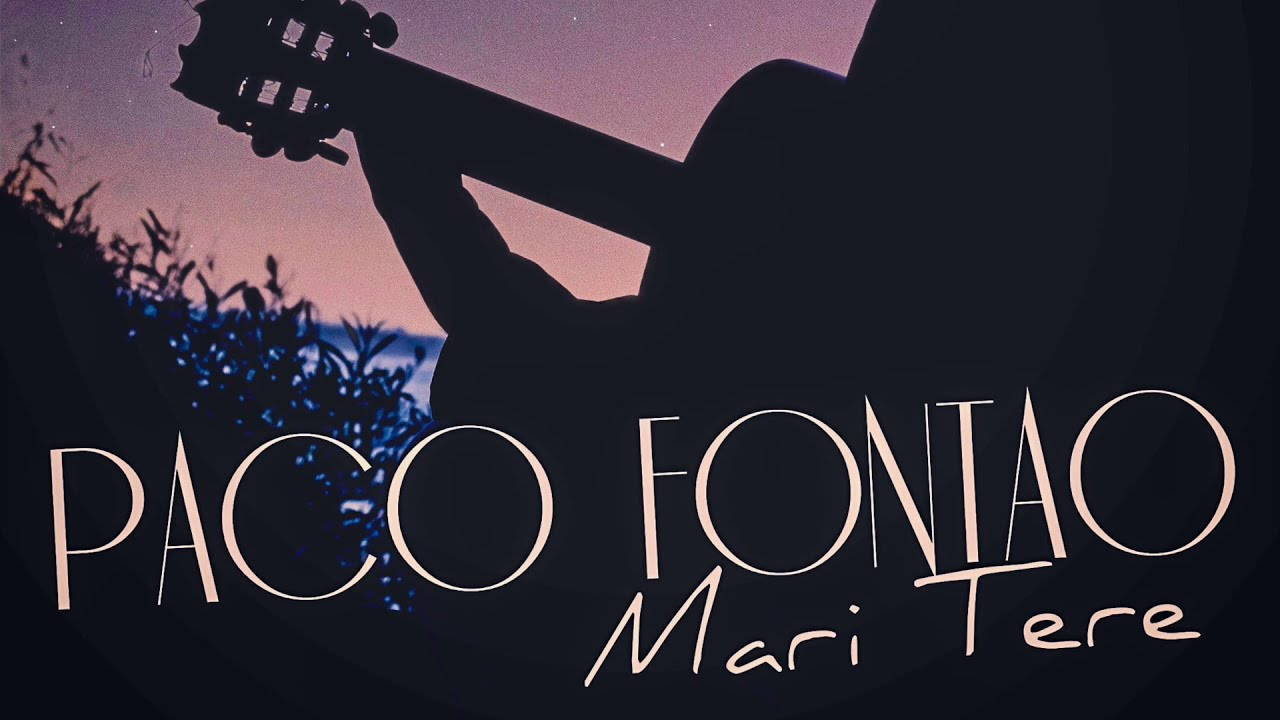 Paco Fontao - MARI TERE