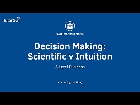 Decision Making Scientific Approach v Intuition