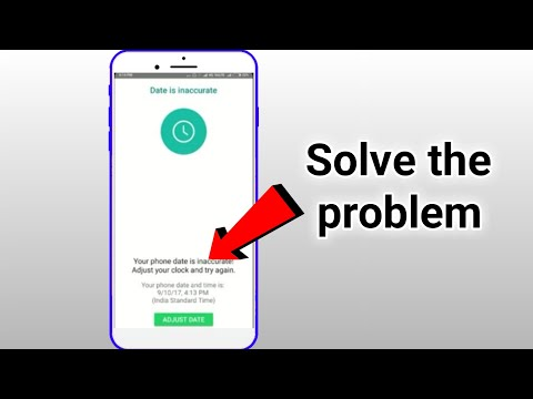 How To Fix WhatsApp Error Your Phone Date Is Inaccurate Adjust Your Clock And Try Again