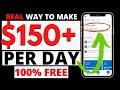 Real Way to Make $150 Per Day 100% FREE   Make Money Online 2020