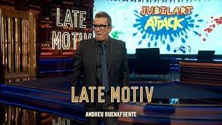 LATE MOTIV - Monólogo de Andreu Buenafuente. 'Jubilartattack' | #LateMotiv364