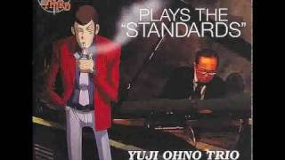 "Autumn Leaves - Yuji Ohno Trio - Lupin III Jazz - Plays the ""Standards"" - 02/10"