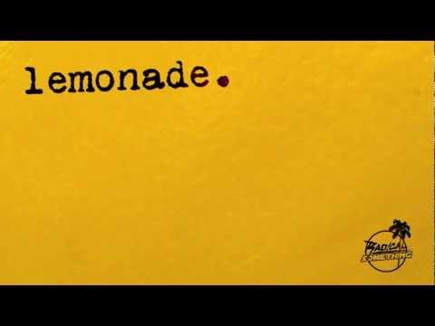 "Radical Something - ""Lemonade"" (Official Audio)"