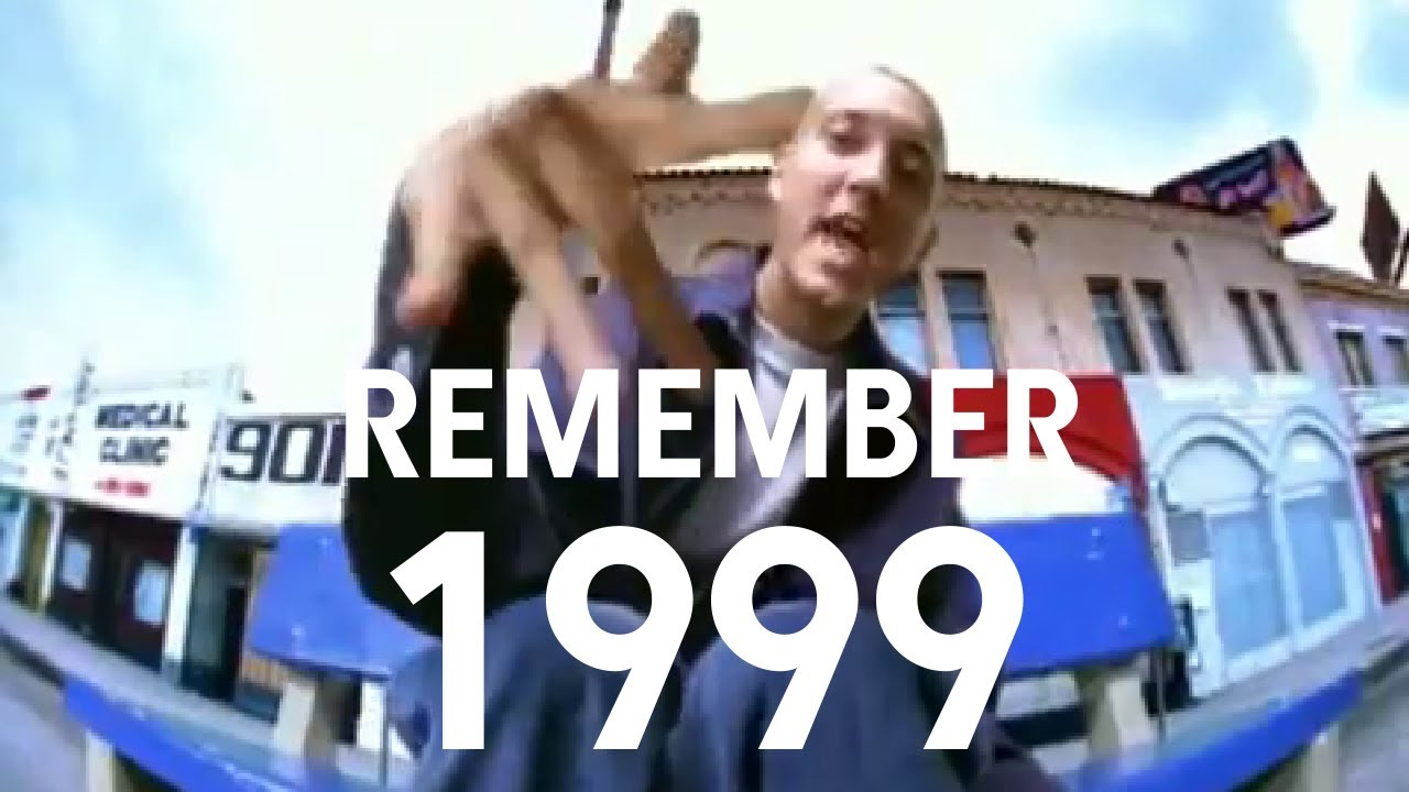 remember 1999 youtube