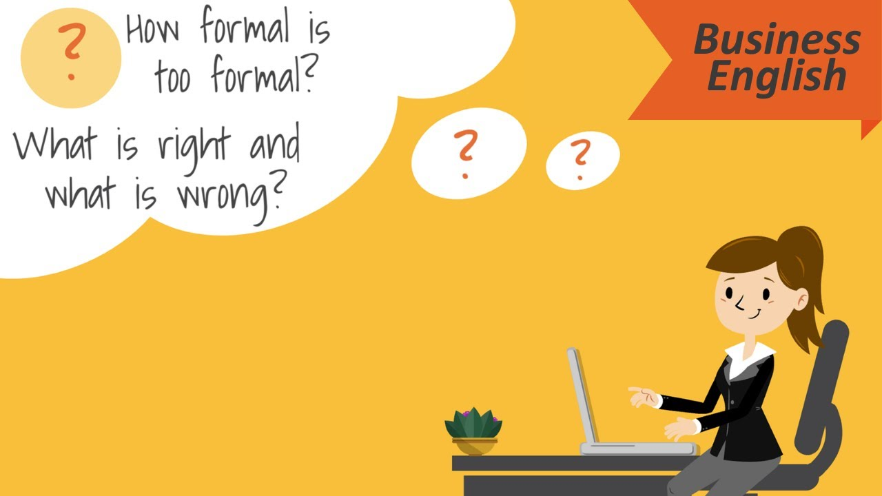7 Tips to be formal in Business English