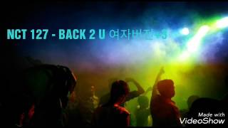 NCT127 - BACK 2 U(AM 01:27) 여자버전+3