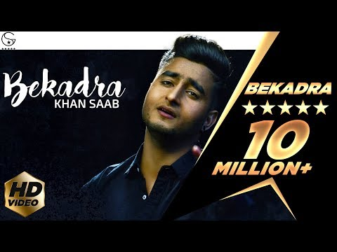 Khan Saab -  Bekadra | Official Music Video | Fresh Media Records