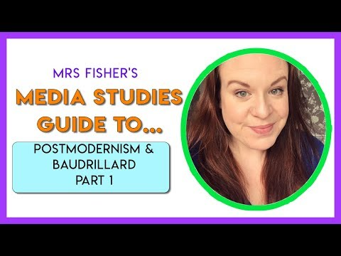 Media Studies - Postmodernism - A Simple Guide For Students & Teachers