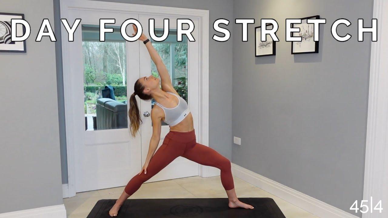 WEEK 4 DAY 4 : STRETCH