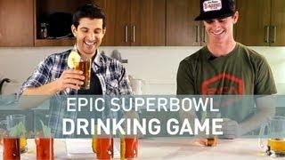 Epic Superbowl Drinking Game