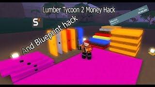 Roblox Lumber Tycoon 2 Money Hack And Blueprint Hack