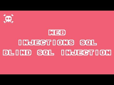 Injection SQL - Blind SQL Injection