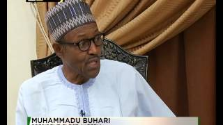 First Exclusive interview with Nigeria's President Muhammadu Buhari
