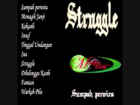 Struggle-Setia Menanti