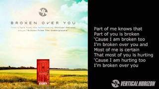 "Vertical Horizon - ""Broken Over You"" - Echoes From The Underground"