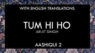 Tum Hi Ho Lyrics | With English Translation
