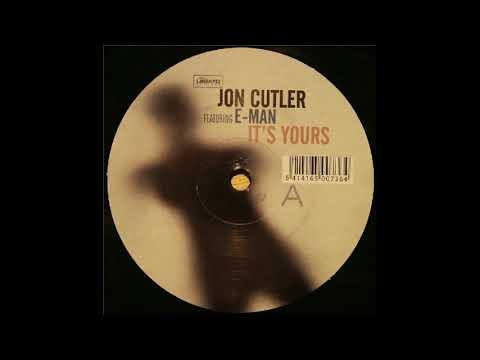 Jon cutler feat E-man - It's yours original (distant music mix)