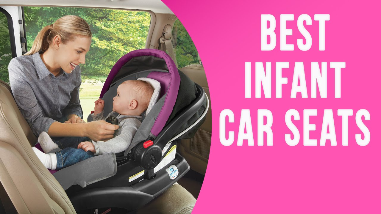 Best Infant Car Seat 2016 | 9 TOP Rated