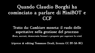 Quando Claudio Borghi ha cominciato a parlare di MiniBOT e CCF