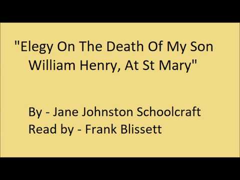 """Elegy On The Death Of My Son William Henry, At St Mary"" by Jane Johnston Schoolcraft"