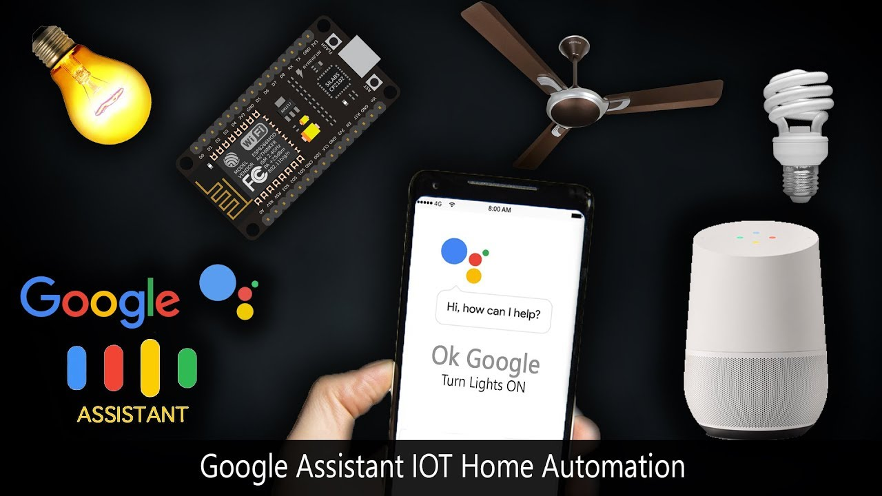 Google Assistant Home Automation Iot Nodemcu Esp8266 Youtube