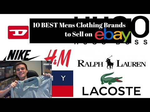 10 BEST Mens Clothing Brands To SELL On EBay For PROFIT! 2019