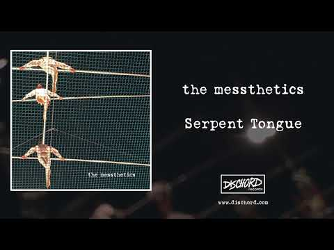 "The Messthetics - ""Serpent Tongue"" (Dischord Records)"