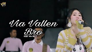 Via Vallen - Sera - Bro ( Official Dangdut Koplo )
