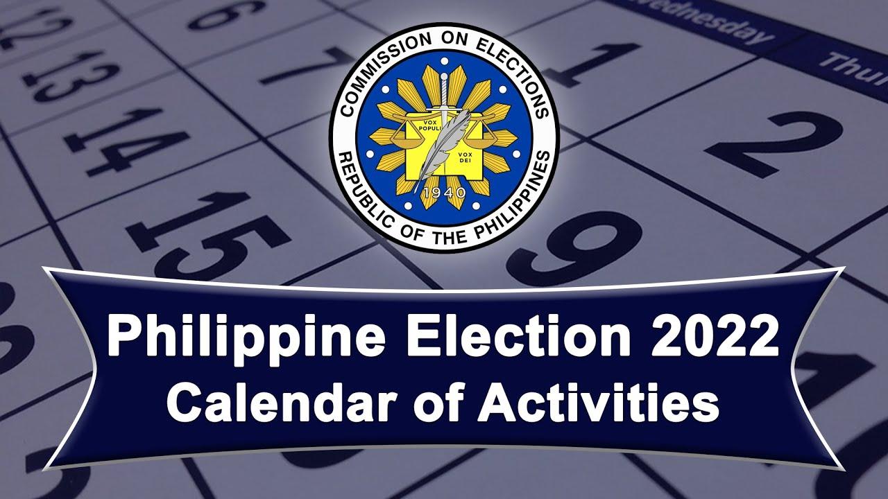 Election Calendar 2022.Philippine Election 2022 Calendar Of Activities Youtube