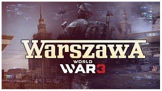 WARSZAWA w WORLD WAR 3! 😍 Wygląda CUDOWNIE!