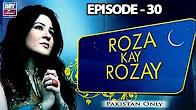 Roza Kay Rozay - Episode 30 Full HD - ARY Zindagi Drama