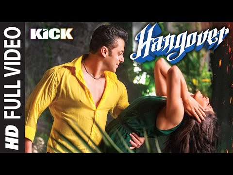 Hangover Full Video Song | Kick | Salman Khan, Jacqueline Fernandez | Meet Bros Anjjan