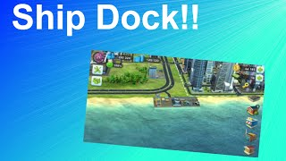 SimCity BuildIt: Ship Dock Is Born (12)