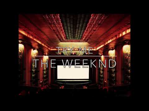 TRY ME - THE WEEKND but you're in an empty arena