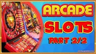 MEGA ARCADE GAMBLING SESSION (Pt. 2/2)