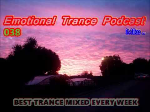 Emotional Trance Podcast Episode 038 (23/01/2015) (WITH TIME TRACKLIST)