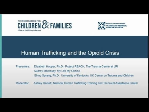 Human Trafficking and the Opioid Crisis Webinar