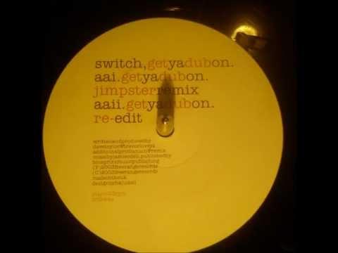 Switch - Get ya dub on