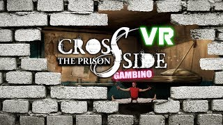 Busting Out Of VR Jail - CrossSide: The Prison Virtual Reality Gameplay