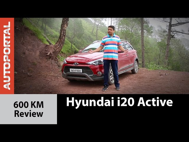 Hyundai i20 Active 600 KM Test Drive Review - Autoportal