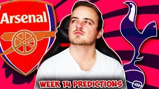 My Premier League 2018/19 WEEK 14 PREDICTIONS!