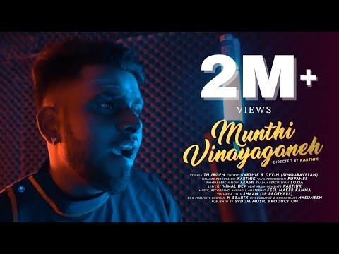 Download Munthi Vinayaganeh - Official Music Video   Thurgen   Sarithiran   2020