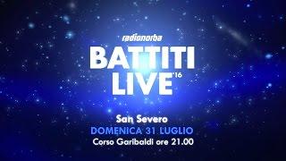 Battiti Live 2016 - San Severo - Promo