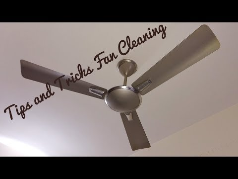 FAN CLEANING TIPS & TRICKS | TIPS & TRICKS TO CLEAN CEILING FAN | CLEANING DUSTY CEILING FAN