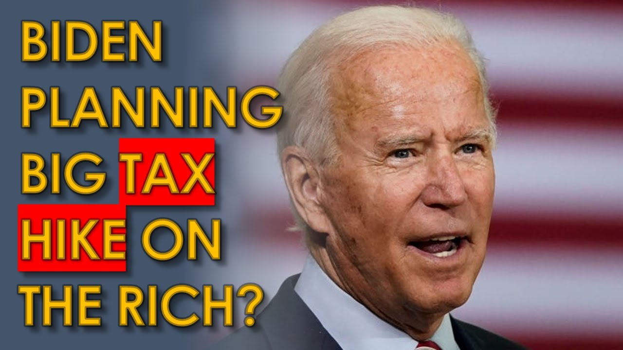 Biden MAJOR Tax Hike on the Rich coming SOON: Report