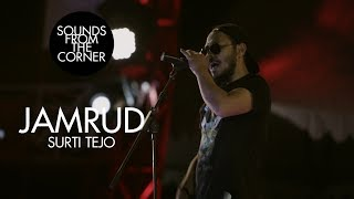 Jamrud - Surti Tejo | Sounds From The Corner Live #20
