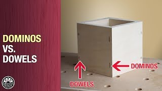 Dominos Vs. Dowels // Exposed Joinery for Boxes