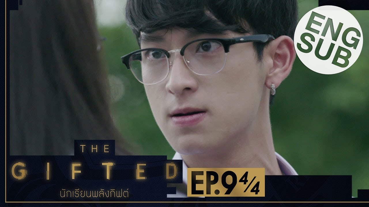 Download [Eng Sub] THE GIFTED นักเรียนพลังกิฟต์ | EP.9 [4/4]