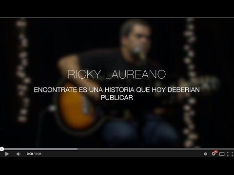 Ricky Laureano - Encontrarte Es Una Historia Que Hoy Deberían Publicar