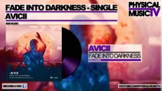 Avicii - Fade Into Darkness [Vocal Club Edit]